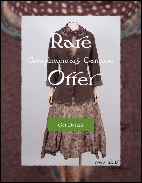 Rare Complimentary Garment Offer